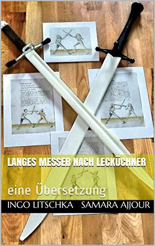 langes Messer nach Lecküchner: eine Übersetzung