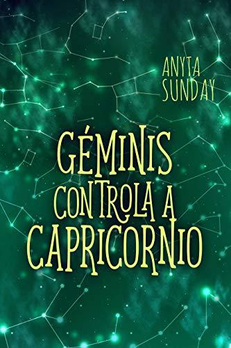Géminis gobierna a Capricornio pdf (Libro 3.5 de los signos de amor) – Anyta Sunday