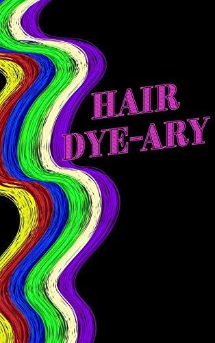 Hair Colour Log Book - Hair Dye-ary