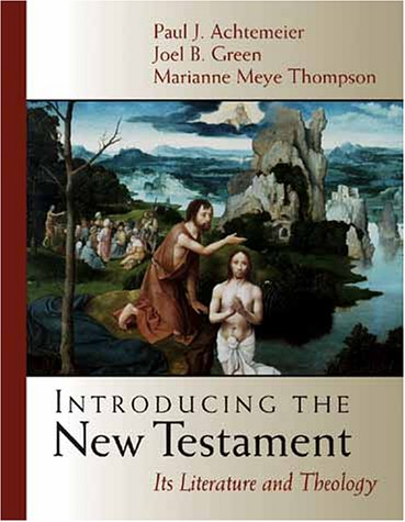 Introducing the New Testament: Its Literature and Theolog