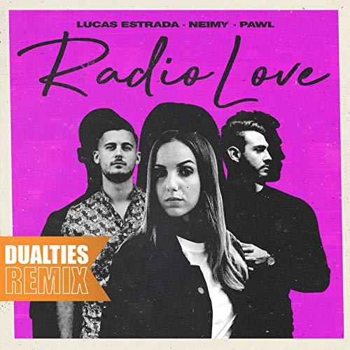 Radio Love (Dualities Remix)