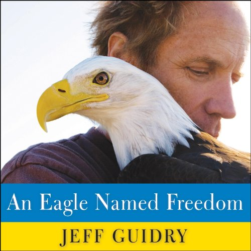 An Eagle Named Freedom audiobook cover art