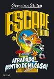 Escape book. Atrapado... ¡dentro de mi casa! (Stilton. Libros de actividades)