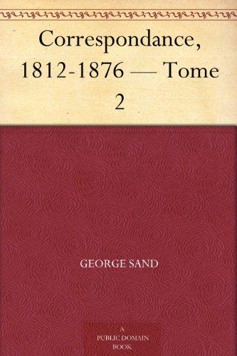 Couverture du livre Correspondance, 1812-1876 — Tome 2