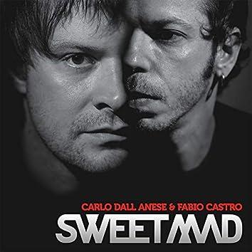 Sweetmad (Album Mix)