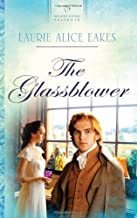 The Glassblower (Heartsong Presents, No. 880)