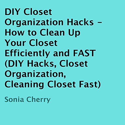 DIY Closet Organization Hacks audiobook cover art