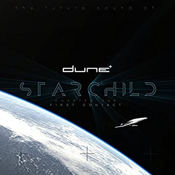 Starchild (Chapter One - First Contact)
