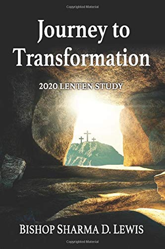 Compare Textbook Prices for Journey to Transformation: 2020 Lenten Study  ISBN 9781950899081 by Lewis, Sharma