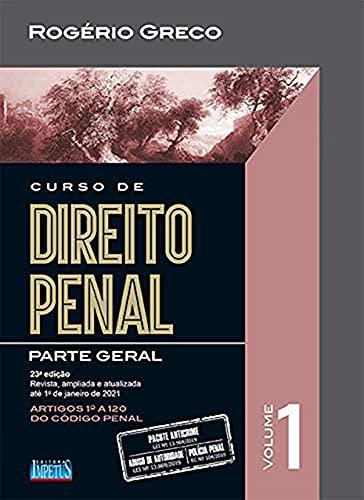 Curso de Direito Penal - Vol. 1: Volume 1