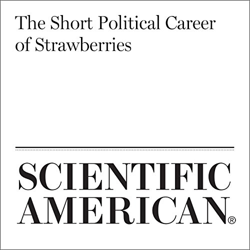 The Short Political Career of Strawberries audiobook cover art