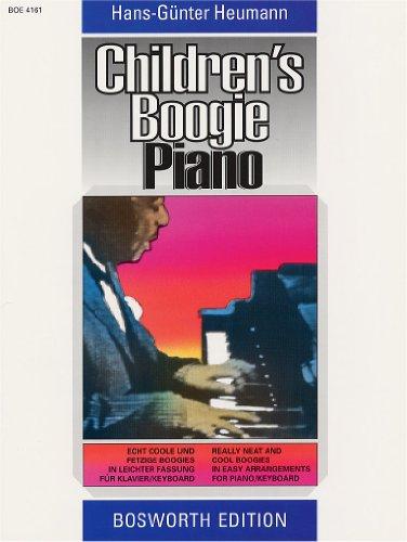 Childrens Boogie Piano: Echt coole und fetzige Boogies in leichter Fassung für Klavier/Keyboard