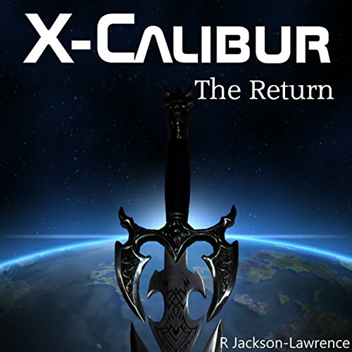 X-Calibur: The Return audiobook cover art