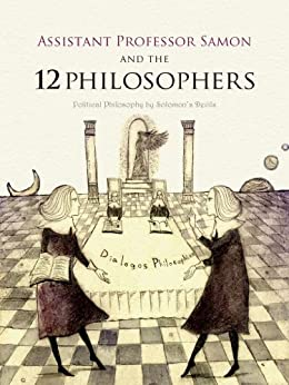 [Shoji Mutsuji, Ayuko Tanaka, bridgeworks LLC]のAssociate Professor Samon and the 12 Philosophers (English Edition)