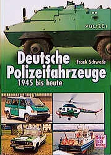Deutsche Polizeifahrzeuge 1945 bis heute