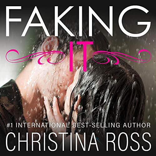 Faking It: The Making It Series cover art