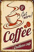 コーヒーをもっとゲット 金属板ブリキ看板警告サイン注意サイン表示パネル情報サイン金属安全サイン