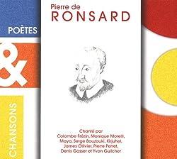 Poètes & Chansons : Pierre de Ronsard