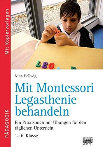 Brigg: Deutsch - Grundschule - Montessori-Materialien: Mit Montessori Legasthenie behandeln