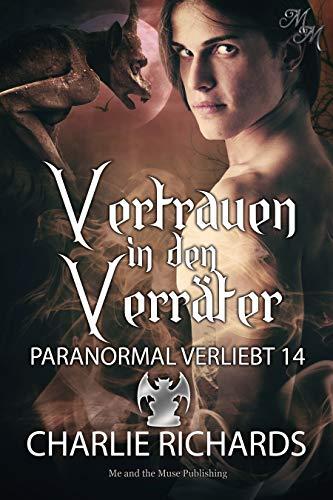 Vertrauen in den Verräter (Paranormal verliebt 14) (German Edition)