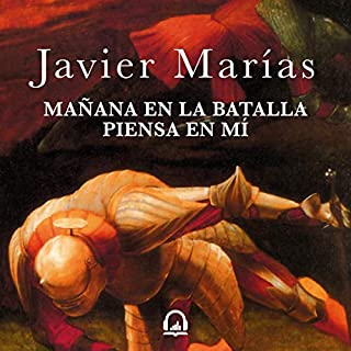 Mañana en la batalla piensa en mí [Tomorrow in the Battle Think on Me] audiobook cover art
