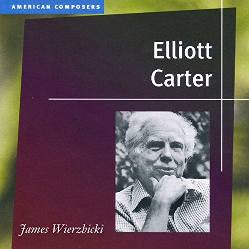 Elliott Carter (American Composers) cover art