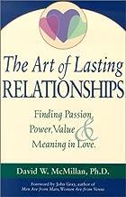 The Art of Lasting Relationships [Dec 01, 2001] McMillan, David W. and Gray, John