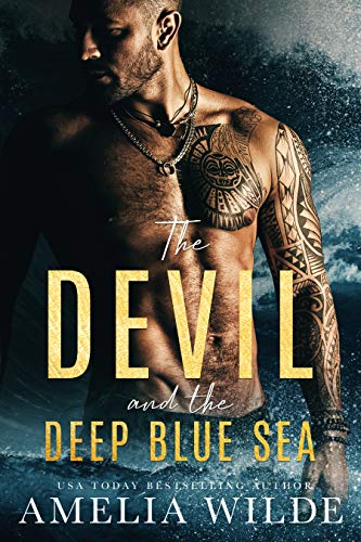 The Devil and the Deep Blue Sea by [Amelia Wilde]