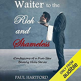 Waiter to the Rich and Shameless Titelbild