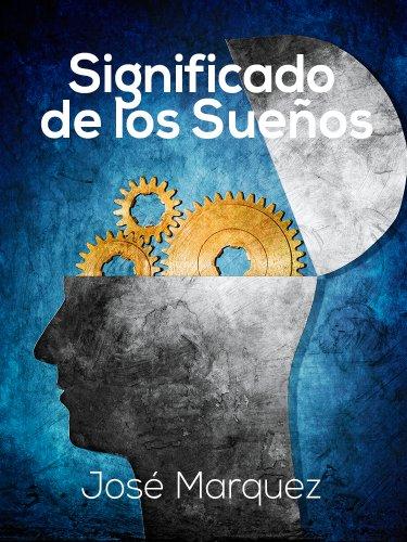 Significado de los sueños - Diccionario eBook: Marquez