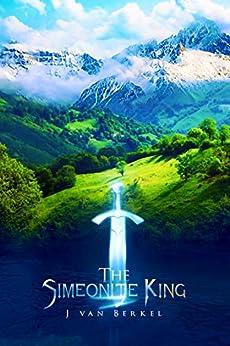 The Simeonite King by [J van Berkel]