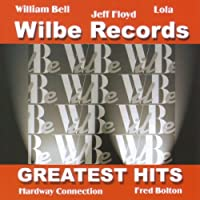 Wilbe Records Greatest Hits