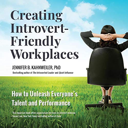 Creating Introvert-Friendly Workplaces cover art