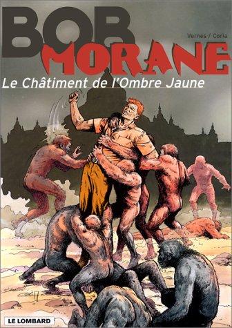 Bob Morane, tome 34 : Le Châtiment de l'Ombre Jaune