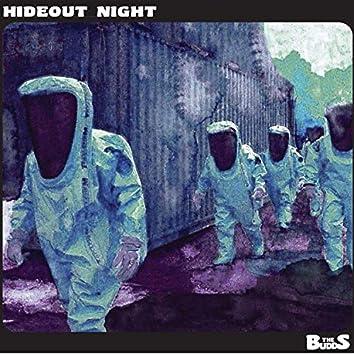 Hideout Night