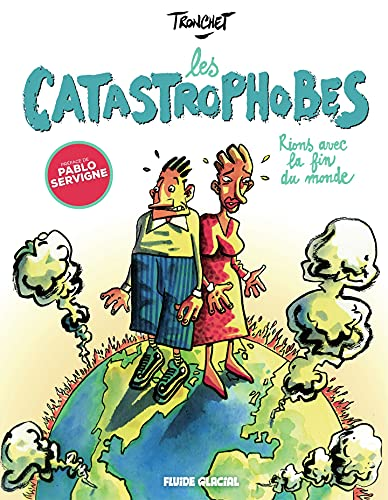 Les Catastrophobes (French Edition)
