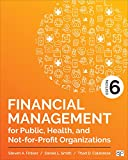 Financial Management for Public, Health, and Not-for-Profit Organizations