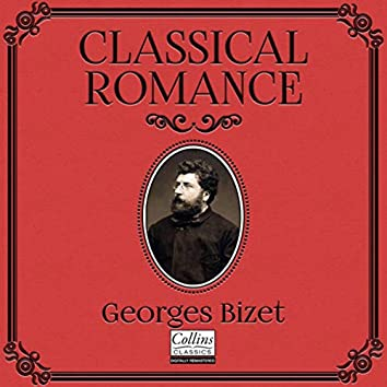Classical Romance with Georges Bizet