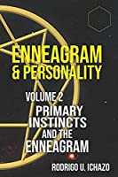 ENNEAGRAM AND PERSONALITY: PRIMARY INSTINCTS AND ENEAGRAM