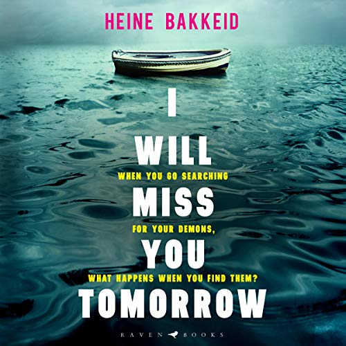 I Will Miss You Tomorrow cover art