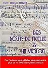 Des bouts de ficelle et un violon par Idoux-Thivet