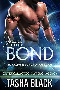 Bond: Stargazer Alien Mail Order Brides #1 (Intergalactic Dating Agency) by [Tasha Black]