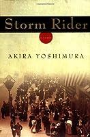 Storm Rider (Yoshimora, Akira)