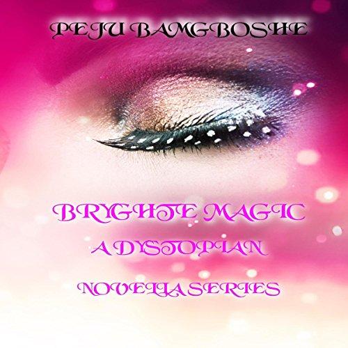 Bryghte Magic cover art