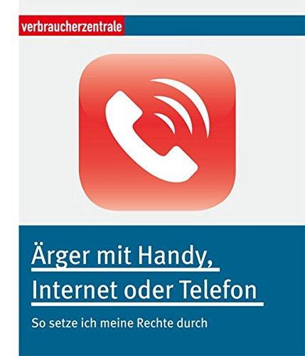 Ärger mit Handy, Internet oder Telefon: So setze ich meine Rechte durch