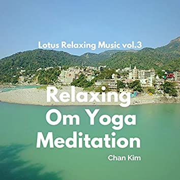Relaxing Om Yoga Music