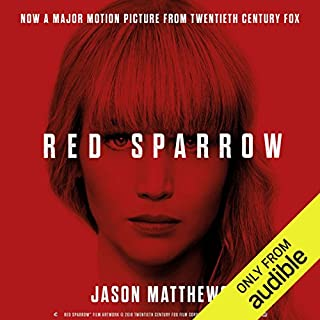 Red Sparrow                   By:                                                                                                                                 Jason Matthews                               Narrated by:                                                                                                                                 Jeremy Bobb                      Length: 17 hrs and 55 mins     1,251 ratings     Overall 4.4