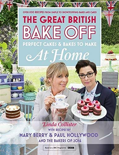 The Great British Bake Off: Perfect Cakes & Bakes To Make At Home