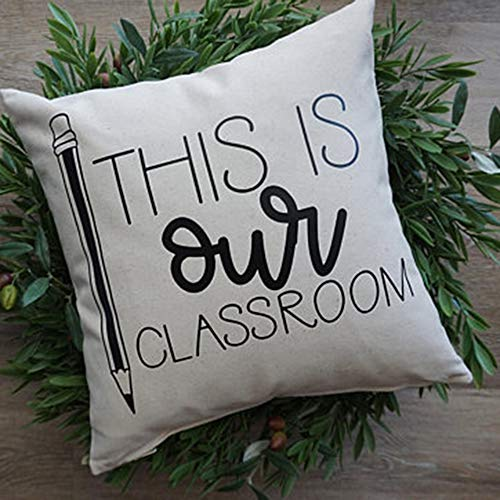FaceYee School Student Gifts This is Classroom Pillows Cushion Covers Cases Shams Slips for Bed Couch Chair Sofa.Two Side Printed 18x18. House Warming Decoratives Color:School Gifts