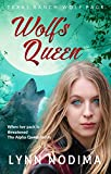 Wolf's Queen: Texas Ranch Wolf Pack Series